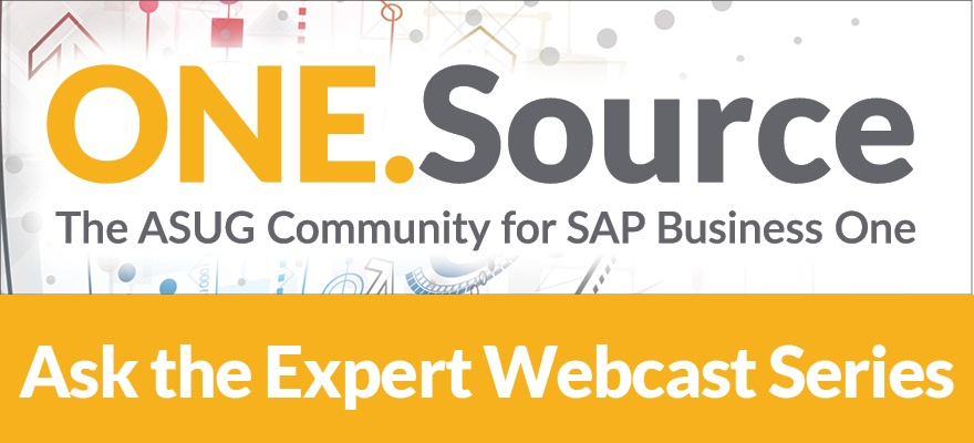 Ask the Expert: SAP Business One Project Management & Best Practices   Webcast on June 26, 2018