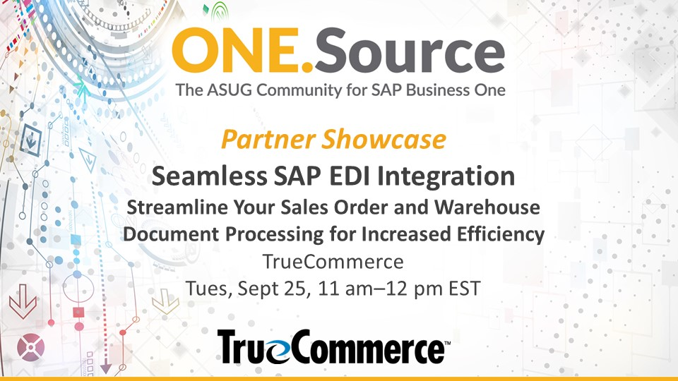 Seamless SAP EDI Integration: Streamline Your Sales Order and Warehouse Document Processing for Increased Efficiency |  Webcast Summary