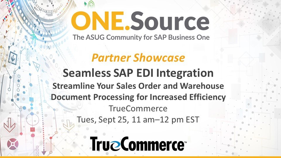 Seamless SAP EDI Integration: Streamline Your Sales Order and Warehouse Document Processing for Increased Efficiency | Partner Showcase Webcast